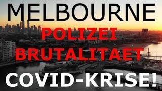 Melbourne 2020! Polizei Brutalitaet. Muss jeder sehen!