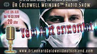 Dr. Leonard Coldwell lüftet die am besten gehütete Geheimnisse der Mediziner