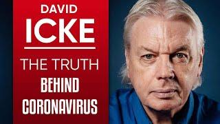 DAVID ICKE - THE TRUTH BEHIND THE CORONAVIRUS PANDEMIC: COVID-19 LOCKDOWN & THE ECONOMIC CRASH