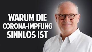 Warum die Corona-Impfung sinnlos ist! - Dr. Norbert Kriegisch klärt auf