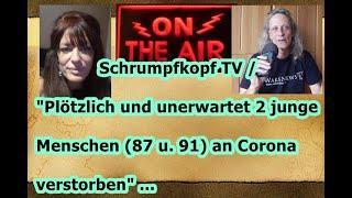 """Trailer: """"Plötzlich und unerwartet 2 junge Menschen (87 und 91) an Corona verstorben"""" ..."""