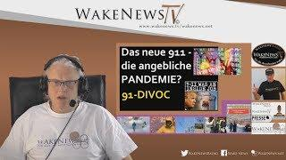 YouTube-zensiert: Das neue 911 - die angebliche Pandemie 91-DIVOC - Wake News Radio/TV 20200326