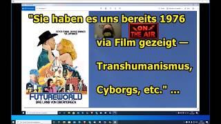 """""""Sie haben es uns bereits 1976 via Film gezeigt — Transhumanismus, Cyborgs, etc.!!!"""" ..."""