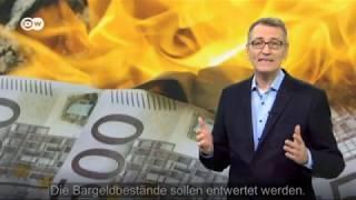 Strafgebühren für Bargeld (DW Bericht)