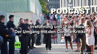 """Irreführung und """"Fake News"""": Der Umgang mit den Corona-Kritikern"""