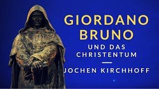 Der geniale Giordano Bruno und das Christentum