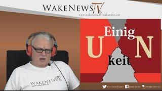UN-einigkeit – Wake News Radio/TV20161206