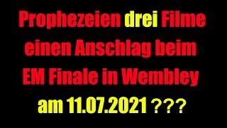 Prophezeien Filme Anschlag beim EM Finale am 11 Juli in Wembley?