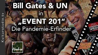 """Bill Gates & UN in """"EVENT 201"""" - Die Pandemie-Erfinder"""