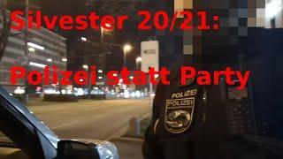 Polizei statt Party: Silvester 2020/21