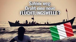 Salvini weg: Droht eine neue FLÜCHTLINGSWELLE?