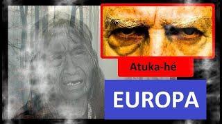 Die Prophezeiung eines Schamanen für Europa