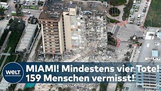 Miami: Sprengung ?  Hochhauseinsturz 159 Menschen werden weiterhin vermisst