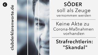 """Keine Akte für Corona-Maßnahmen vorhanden. Strafrechtlerin: """"Skandal"""", beantragt Söder als Zeugen"""
