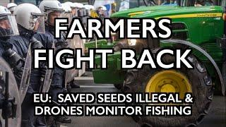 FARMERS FIGHT BACK: French, Croatians Protest Seed Law & Takeover of Food