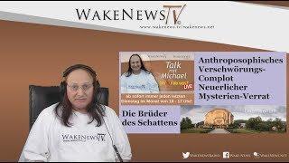 Anthroposophisches Verschwörungs-Complot Neuerlicher Mysterien-Verrat 20180731