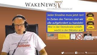 Jeder Einzelne muss jetzt ran - Nur für Mutige! Wake News Radio/TV 20200505