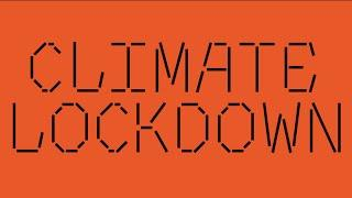 """CLIMATE LOCKDOWN"" - The End Game Becomes Clear: Post-Human Future"