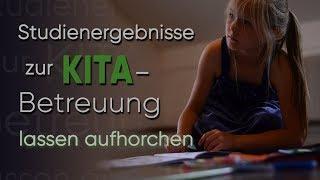 Studienergebnisse zur KITA-Betreuung lassen aufhorchen