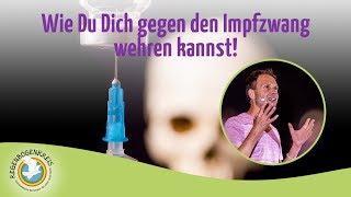 Wie Du Dich gegen den Impfzwang wehren kannst!