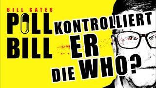 Pill Bill - Kontrolliert er die WHO? - Gates Machtergreifung mit Corona //  -Dokumentation-