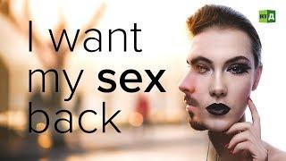 I Want My Sex Back: Transgender people