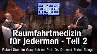 Raumfahrtmedizin für jederman  - Prof. Dr. Dr. med Enrico Edinger bei SteinZeit