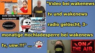 """YT zensiert, striked, löscht Wakenews radio/tv vids wieder mal, Corona-News, usw.!!!"" ..."