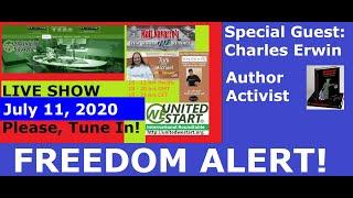 FREEDOM ALERT! Special Guest: Charles Erwin - United We Start Roundtable Discussion July 11, 2020