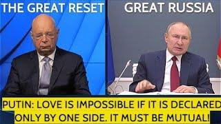 Putin To Klaus Schwab: Russia is Part of Europe; Russia And Western Europe Are One Civilization!