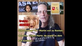 Trailer: Schrumpfkopf TV / Martin von zu Rentenabzocke, Gegen-Hartz.de und dem Bub Greta(r) ...