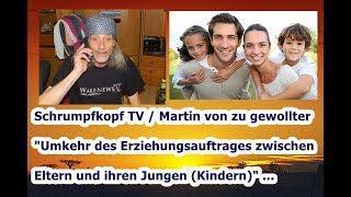 """Trailer: """"Gewollte Umkehr des Erziehungsauftrages zwischen Eltern und ihren Jungen (Kindern)"""" ..."""