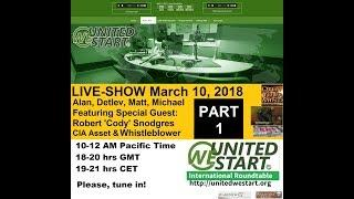 UWS Roundtable Discussion with Cody Snodgres Deep State Terror 20180310 Part 1