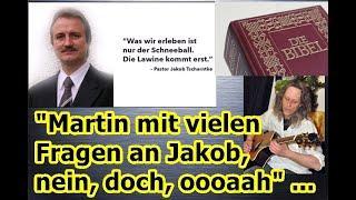 """Martin mit vielen Fragen an Jakob, nein, doch, oaaah"" ..."