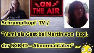 Trailer: Schrumpfkopf TV / Yami berichtet live über ihren Sozialgerichtstermin bei Martin von ...