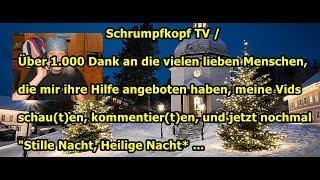 Trailer: Schrumpfkopf TV / 1.000 Dank an Euch und *Stille Nacht* für Euch ...