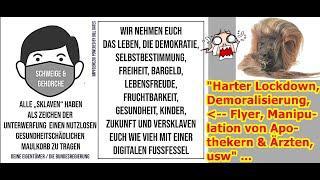 """""""Harter Lockdown, Demoralisierung, Flyer, Manipulation von Apothekern & Ärzten, usw"""" ..."""