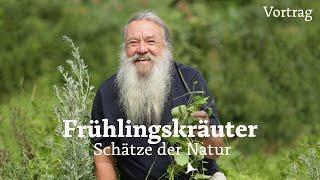 Frühlingskräuter - Vortrag von Wolf-Dieter Storl ☺