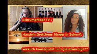 Trailer: Handeln Gretchens Jünger in Zukunft konsequent und glaubwürdig ???