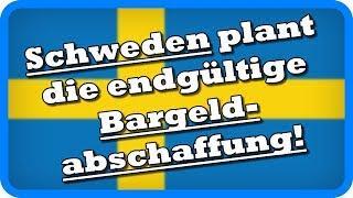 Schon 2023? Schweden plant die endgültige Bargeldabschaffung!