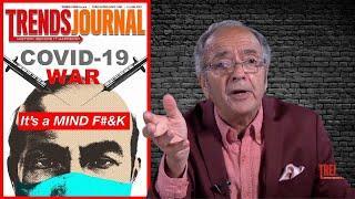 Trends Journal: Covid-19 War, It's a MIND F#&K