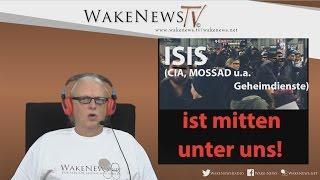 ISIS ist mitten unter uns! Wake News Radio/TV 20160920