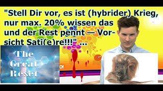 """""""Stell Dir vor, es ist (hybrider) Krieg, nur max. 20% wissen dies und der Rest pennt — Sati(e)re!!!"""