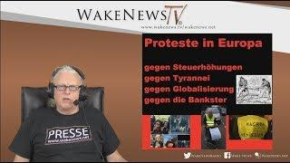 Proteste in Europa! - Wake News Radio/TV 20181127