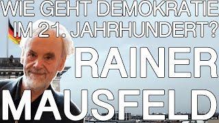 Demokratie erneuern - Prof Dr Rainer Mausfeld - DAI Heidelberg 2020