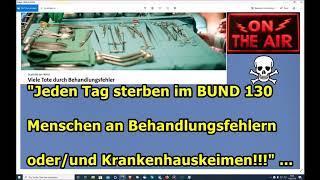 """""""Jeden Tag sterben im Bund 130 Menschen an Krankenhauskeimen oder/und Behandlungsfehlern!!!"""" ..."""