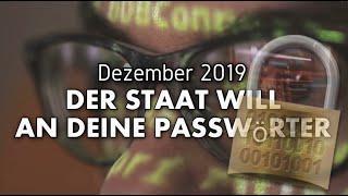 Achtung! Regierung will Auskunftspflicht für Passwörter - Dezember 2019
