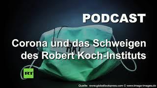Corona und das Schweigen des Robert Koch-Instituts