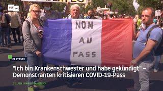 """Paris: """"Ich bin Krankenschwester und habe gekündigt"""" – Demonstranten kritisieren COVID-19-Pass"""