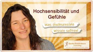 HSP = Hochsensibilität und Gefühle – Was hochsensible Menschen wissen sollten!